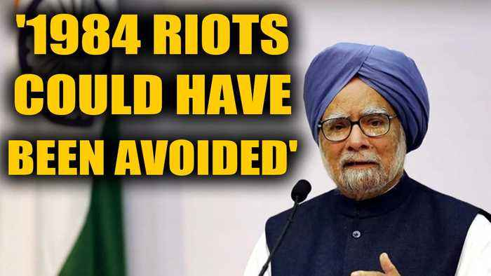Manmohan Singh says the 1984 riots could have been avoided by Narsimha Rao | OneIndia News