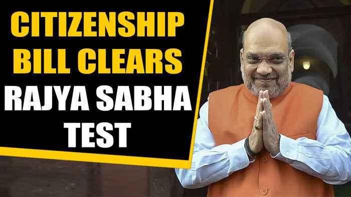 Citizenship Amendment Bill clears Rajya Sabha hurdle, big win for BJP | Oneindia News
