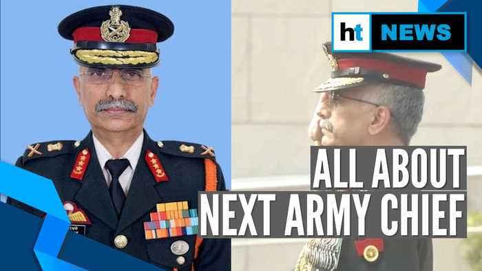 Next Indian Army chief named: Lt Gen MM Naravane to succeed Gen Bipin Rawat