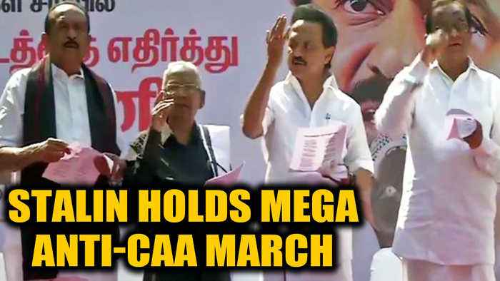 Opposition parties join Stalin's mega protest march against CAA in Chennai | OneIndia News
