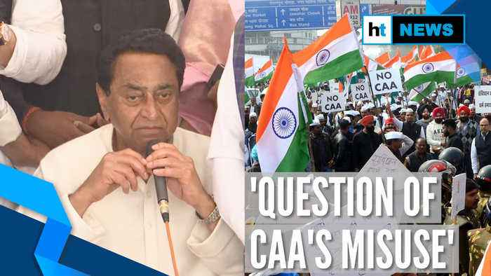 'Issue is what's not written...': MP CM Kamal Nath leads anti-CAA protest