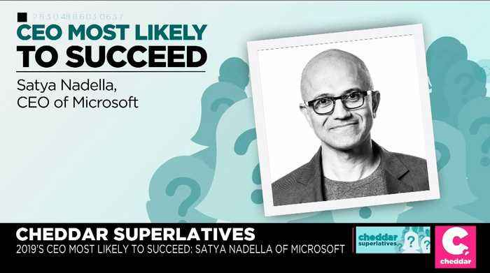 Cheddar Superlatives: Satya Nadella, CEO Most Likely to Succeed