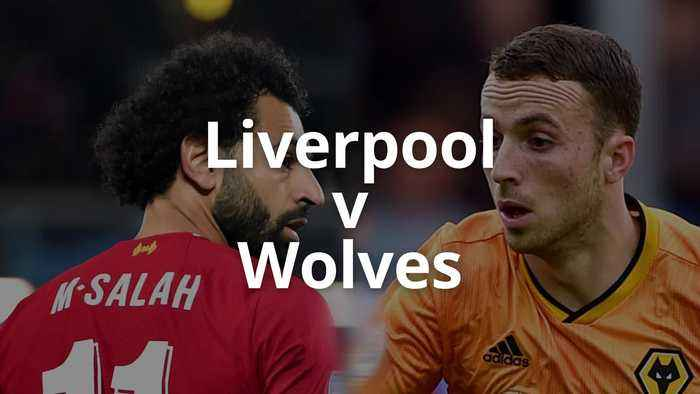 Match preview: Liverpool v Wolverhampton