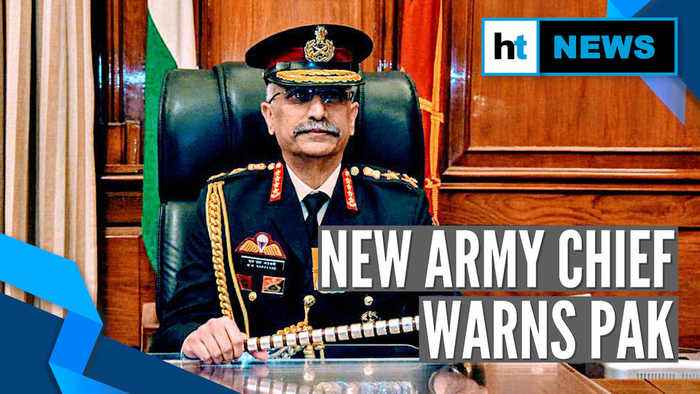 Watch: New Army chief Gen Naravane on Pakistan, Art 370, China & CDS post