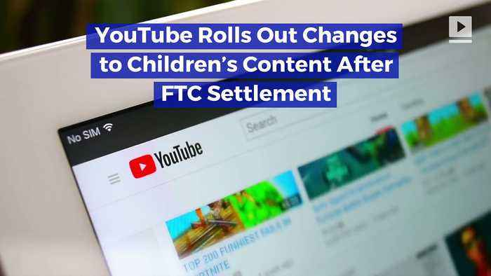 YouTube Rolls Out Changes to Children's Content After FTC Settlement