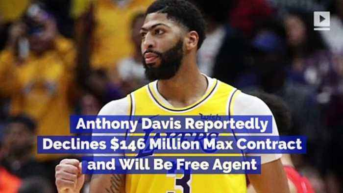 Anthony Davis Reportedly Declines $146 Million Max Contract and Will Be Free Agent