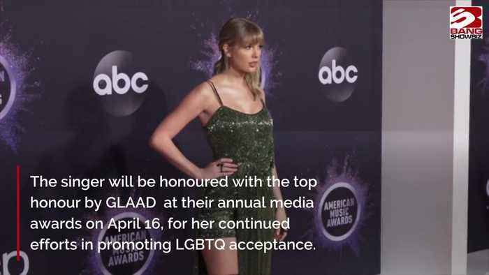 Taylor Swift to receive honour at 2020 GLAAD Media Awards