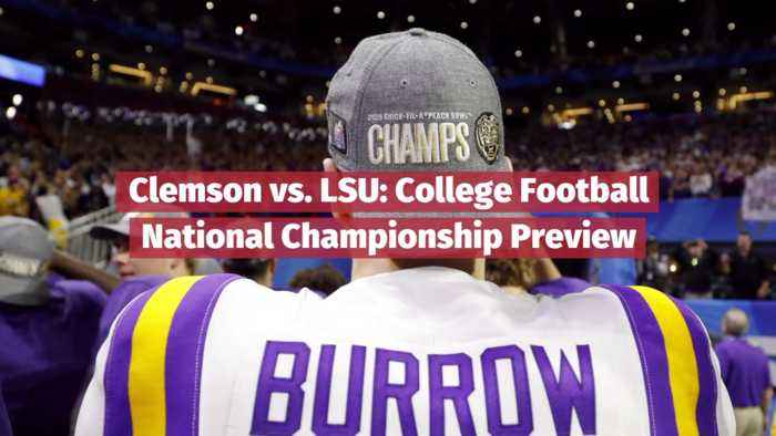 The Clemson VS LSU Game Will Be A Must Watch