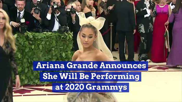 Ariana Grande Announces She Will Be Performing at 2020 Grammys