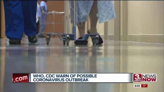 WHO, CDC warn of possible Coronavirus outbreak