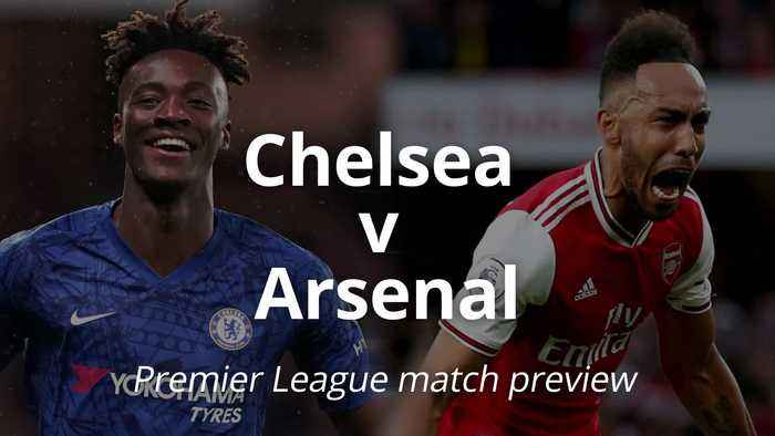 Premier League match preview: Chelsea v Arsenal