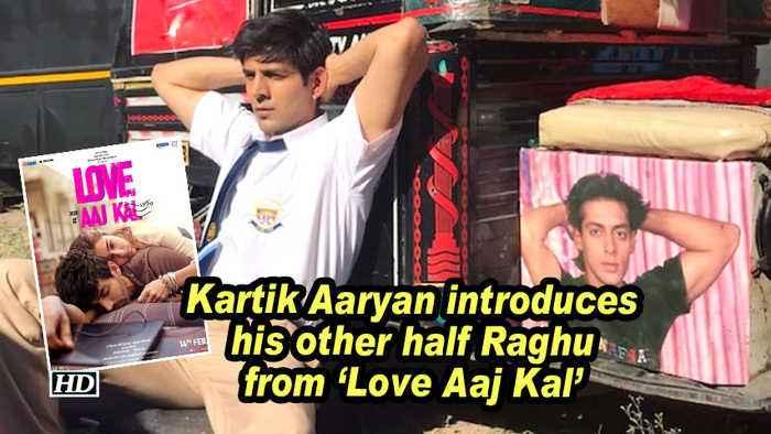 Kartik Aaryan introduces his other half Raghu from 'Love Aaj Kal'