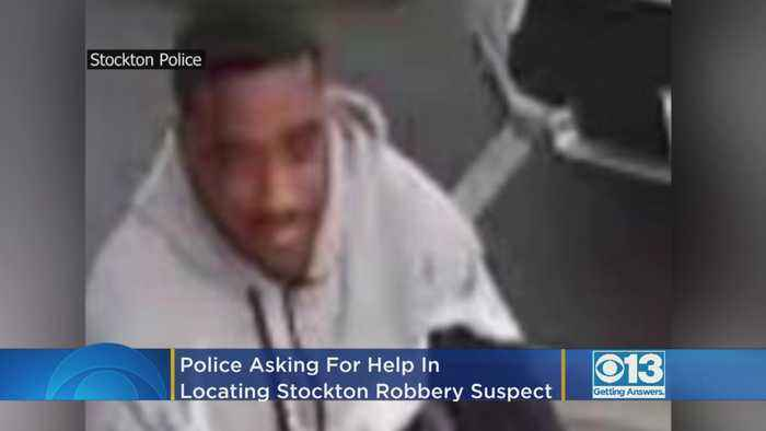 Police Asking For Public's Help In Locating Stockton Robbery Suspect