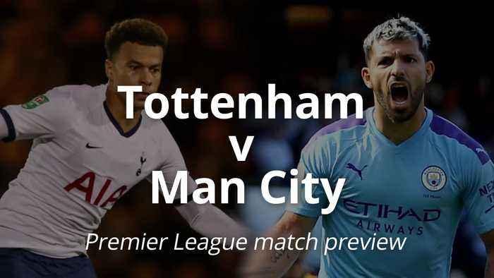 Premier League match preview: Tottenham v Man City