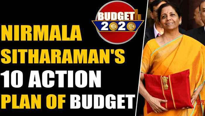 Budget 2020: Finance Minister Nirmala Sitharaman's 10 action plan of budget   Oneindia News