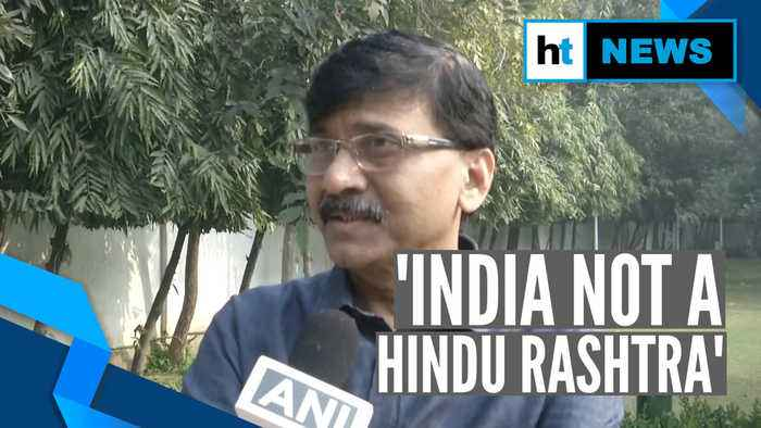 Watch: Shiv Sena's Sanjay Raut reacts to RSS message that 'Hindu is not BJP'