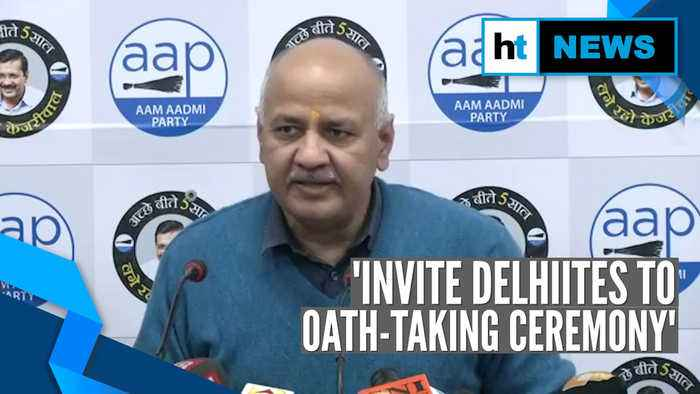 Sisodia hails 'politics of work; Kejriwal to take oath as CM on Feb 16