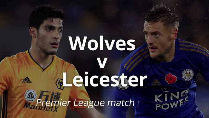 Premier League match preview: Wolves v Leicester