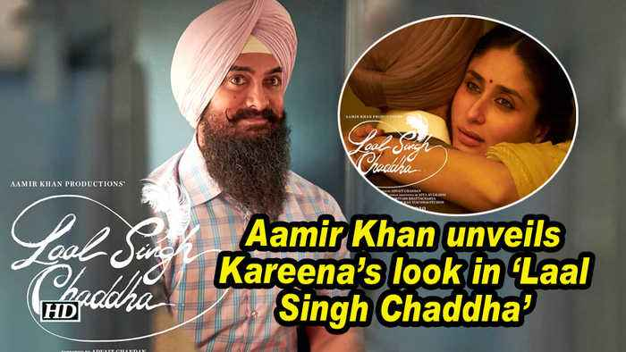 Aamir Khan unveils Kareena's look in 'Laal Singh Chaddha'