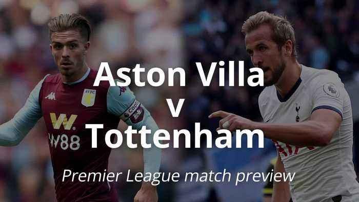 Premier League match preview: Aston Villa v Tottenham