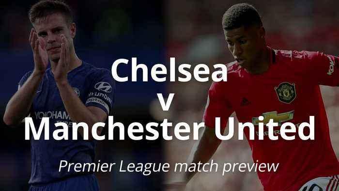 Premier League match preview: Chelsea v Manchester United