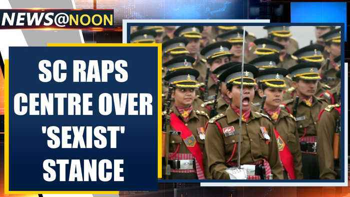 SC orders Army to grant permanent commission to women, silences 'sexists'| OneIndia News