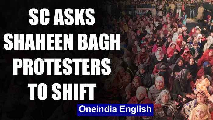 SC asks Shaheen Bagh protesters to move to alternate site | OneIndia News