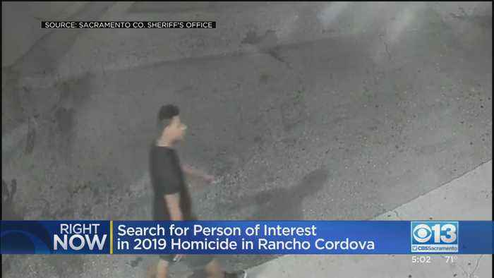 Deputies Seek Person Of Interest In Rancho Cordova Homicide
