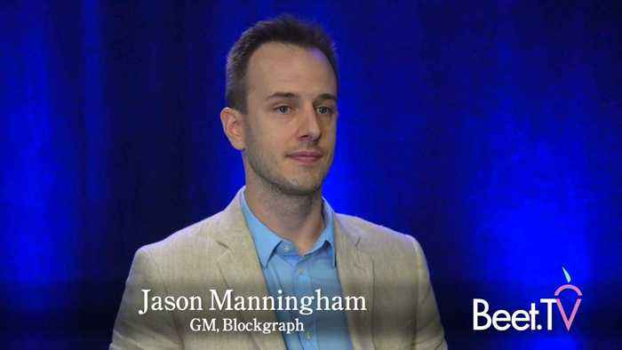 Blockchain Can Ease Connected TV Ad Tax: Manningham