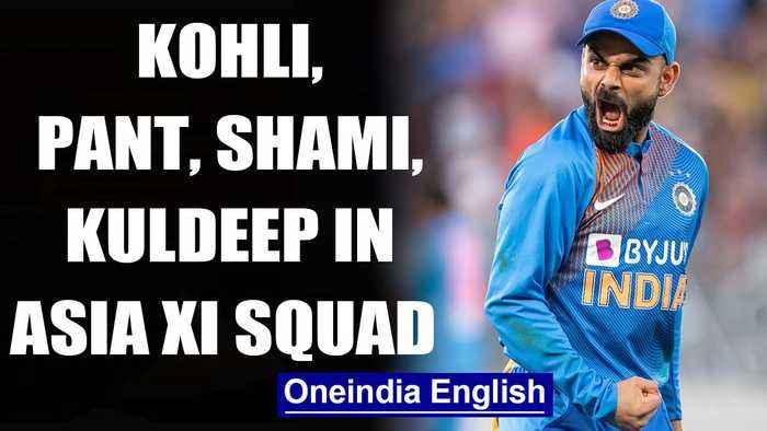 Kohli, Pant, Shami, Kuldeep in Asia XI squad for T20Is in Bangladesh | OneIndia News