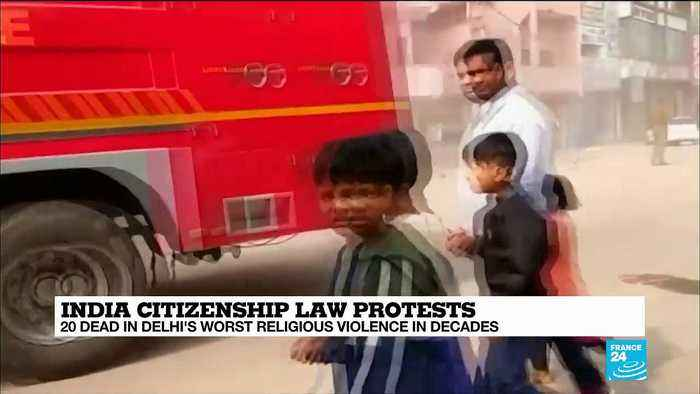 India citizenship law protests: 20 dead in Delhi's worst religious violences in decades
