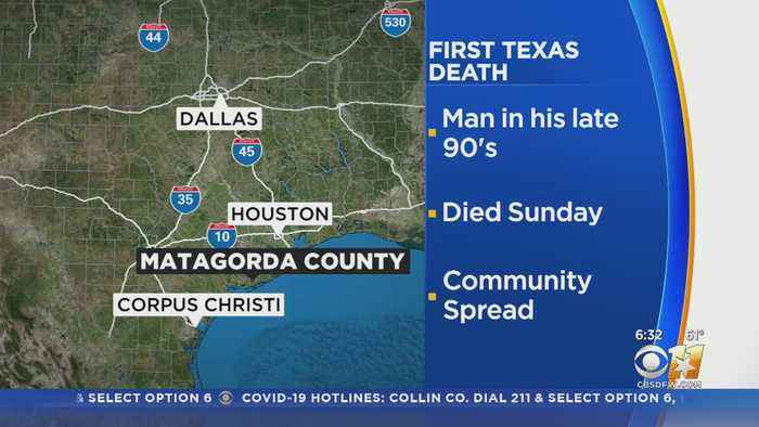 First Coronavirus Death Reported In Texas