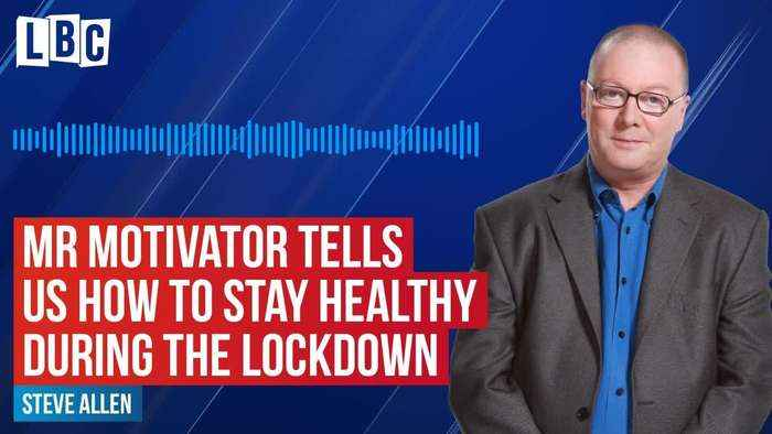 LBC Mr Motivator on how to stay healthy during the lockdown
