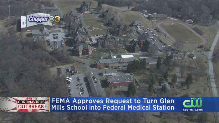 FEMA Approves Request To Turn Glen Mills School Into Federal Medical Station