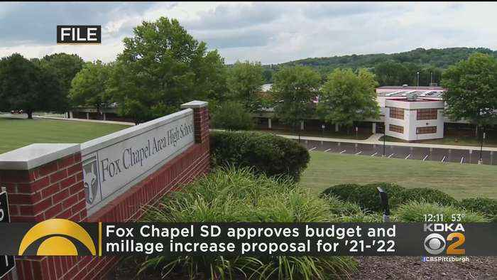 Fox Chapel School District Approves Budget And Millage Increase Proposal For 2021-2022