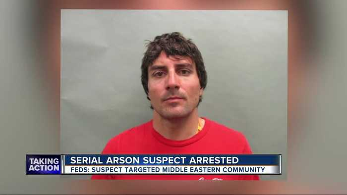 Feds: Serial arsonist arrested, accused of targeting Middle Eastern victims