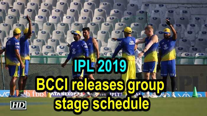 IPL 2019 | BCCI releases group stage schedule