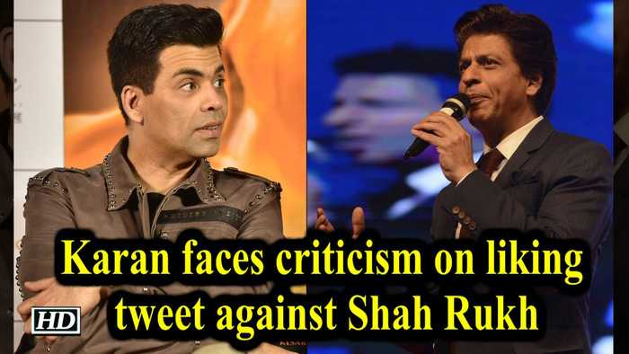 Karan faces criticism on liking tweet against Shah Rukh