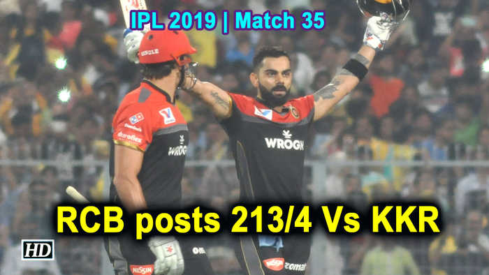 IPL 2019 | Match 35 | RCB posts 213/4 Vs KKR