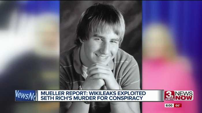 Mueller Report: Wikileaks exploited Seth Rich's murder for conspiracy