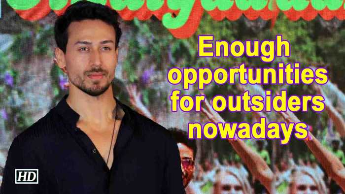 Enough opportunities for outsiders nowadays :Tiger Shroff