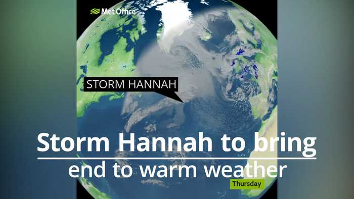 Storm Hannah brings end to warm weather in the UK