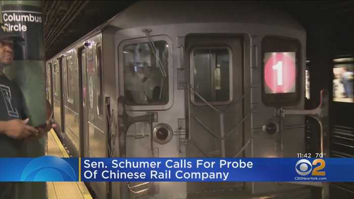 Sen. Schumer Calls For Probe Of Chinese Rail Company