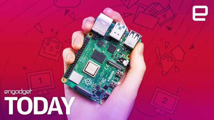 Raspberry Pi 4 can bring 4K video to your next DIY project | Engadget Today