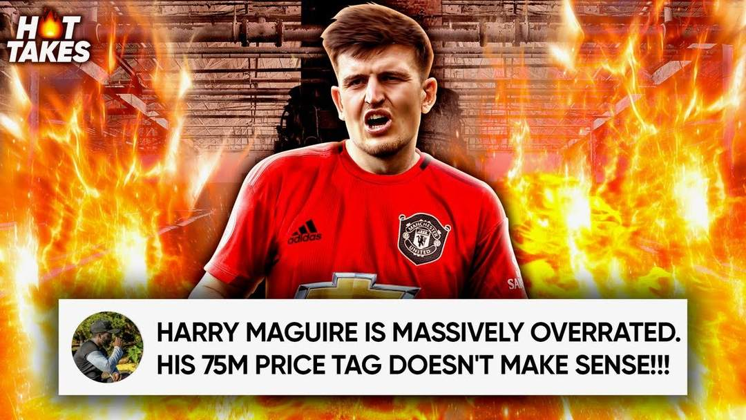 Is Harry Maguire The Most OVERRATED Player In The Premier League? | #HotTakes