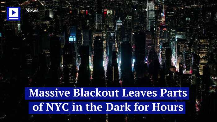 Massive Blackout Leaves Parts of NYC in the Dark for Hours
