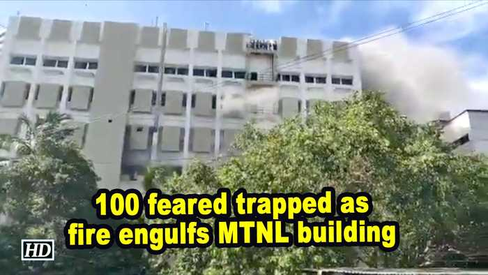 100 feared trapped as fire engulfs MTNL building