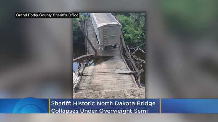 Sheriff: Historic North Dakota Bridge Collapses Under Overweight Semi