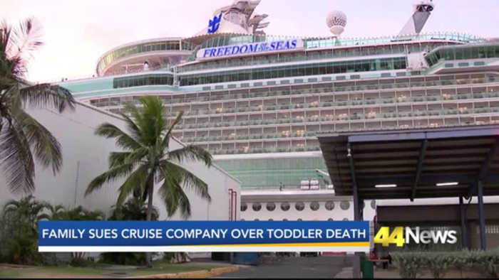 FAMILY SUING CRUISE COMPANY OVER TODDLER DEATH