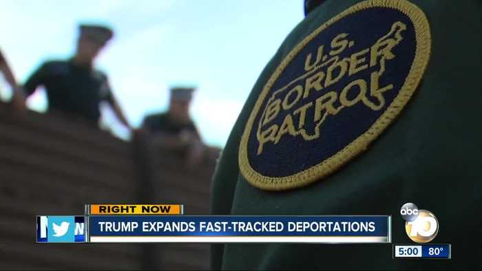 Trump expands fast-tracked deportations